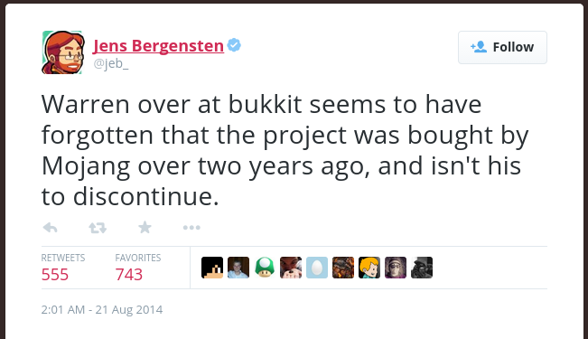 Warren over at Bukkit seems to have forgotten that the project was bought by Mojang over two years ago, and isn't his to discontinue.